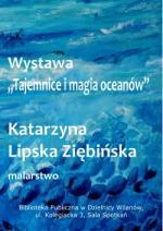 Wystawa malarstwa Katarzyny Lipskiej Ziębińskiej