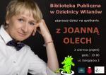 Spotkanie z Joanną Olech w Bibliotece Wilanowskiej
