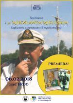 Premiera Rocznika Mińskomazowieckiego 2017 - Spotkanie z ks. Mirosławem Mikulskim
