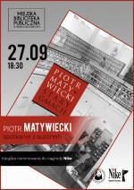 Spotkanie z Piotrem Matywieckim w Miejskiej Bibliotece Publicznej w Mińsku Mazowieckim
